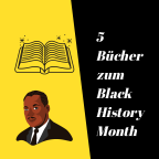 5 Bücher zum Black History Month